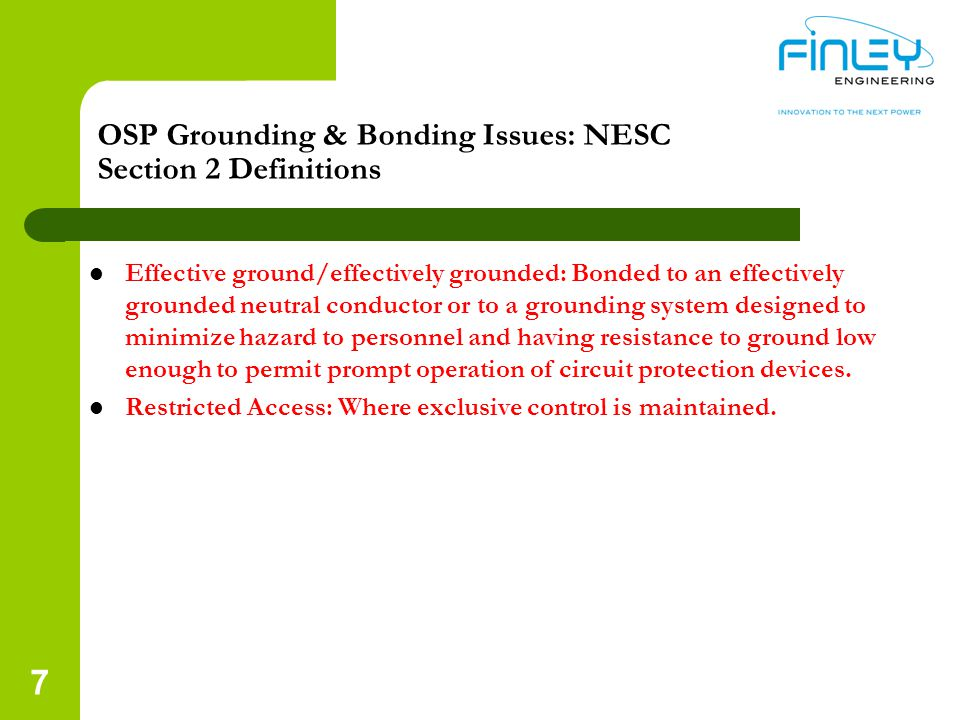 OSP Grounding & Bonding Issues: NESC Section 2 Definitions