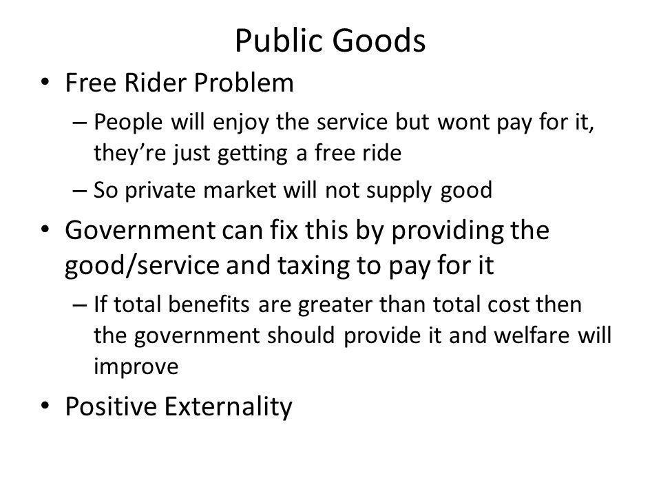 Public Goods Free Rider Problem