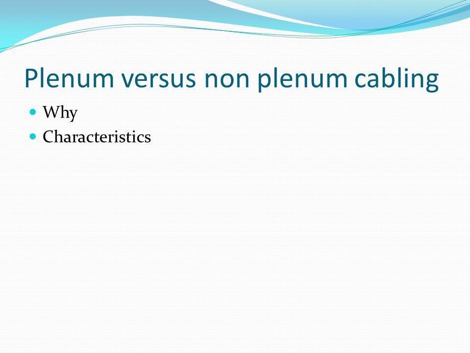 Plenum versus non plenum cabling
