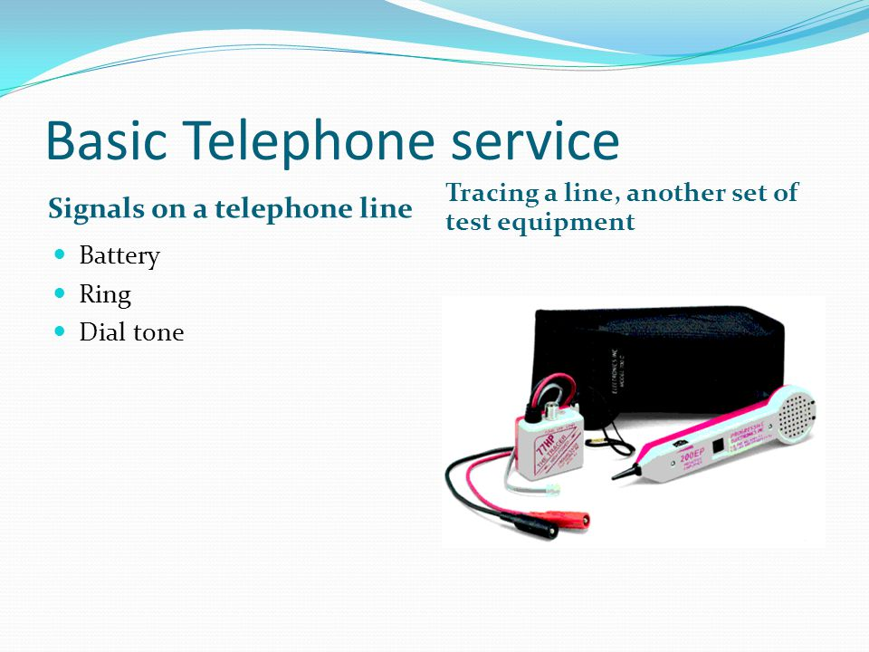 Basic Telephone service