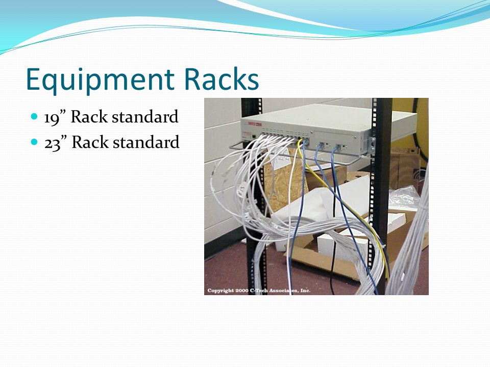 Equipment Racks 19 Rack standard 23 Rack standard