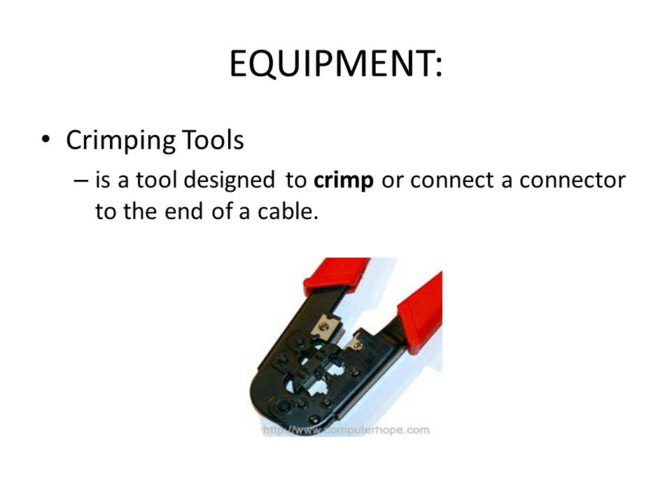 EQUIPMENT: Crimping Tools