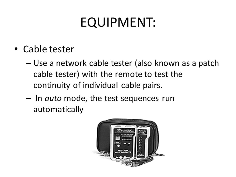 EQUIPMENT: Cable tester