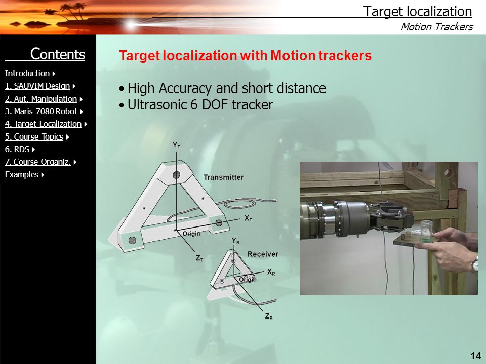 Target localization with Motion trackers