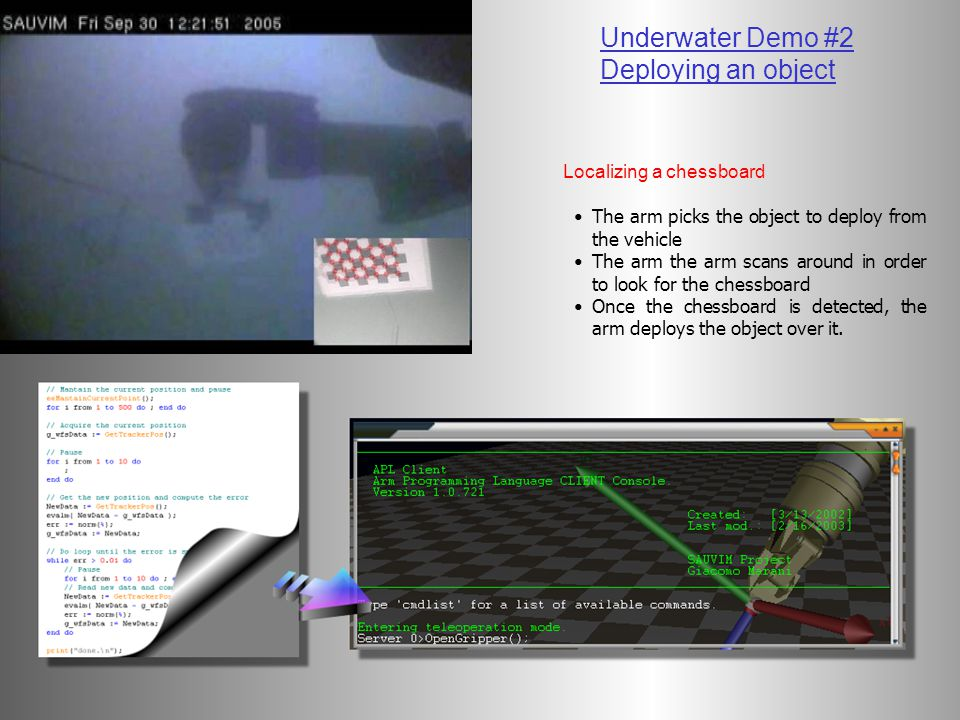 Underwater Demo #2 Deploying an object Localizing a chessboard