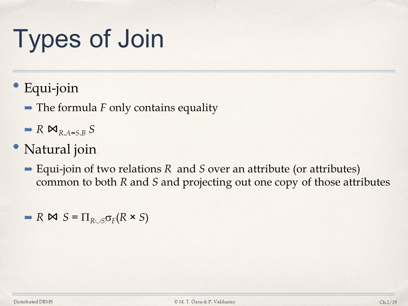 Types of Join Equi-join Natural join