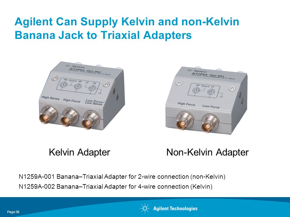 Agilent Can Supply Kelvin and non-Kelvin Banana Jack to Triaxial Adapters