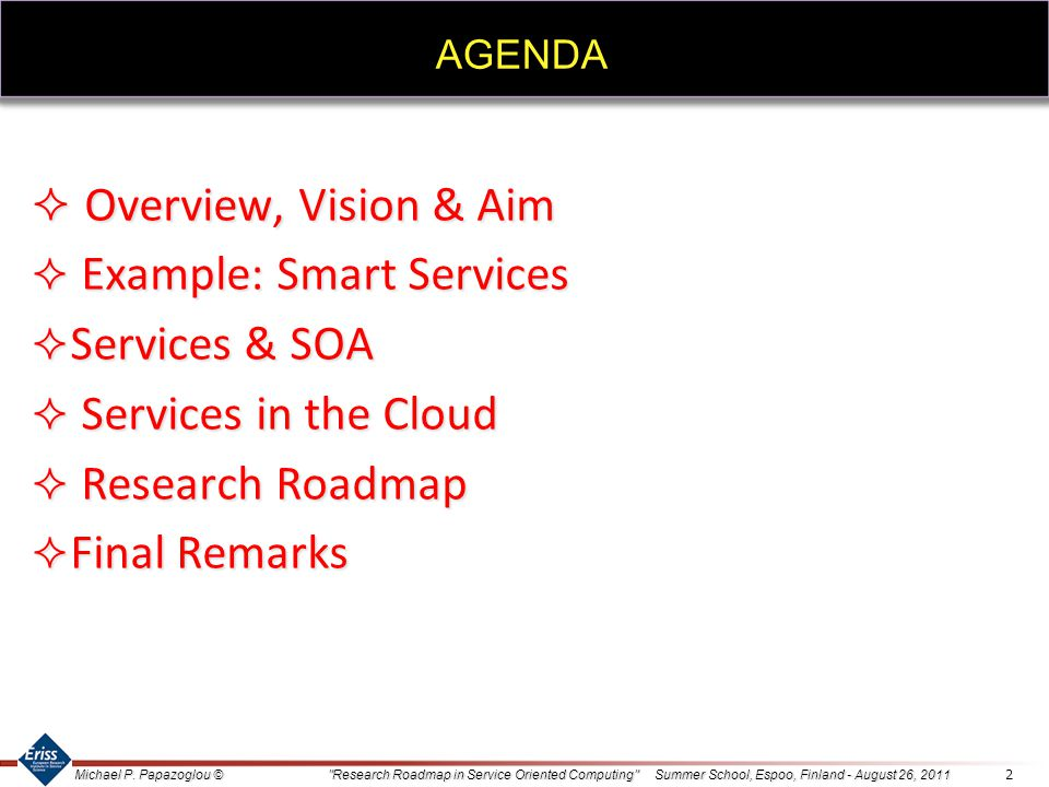 Overview, Vision & Aim Example: Smart Services Services & SOA