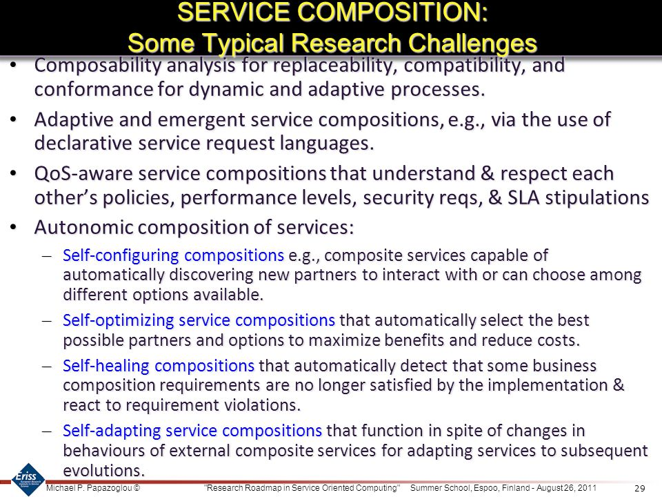 SERVICE COMPOSITION: Some Typical Research Challenges