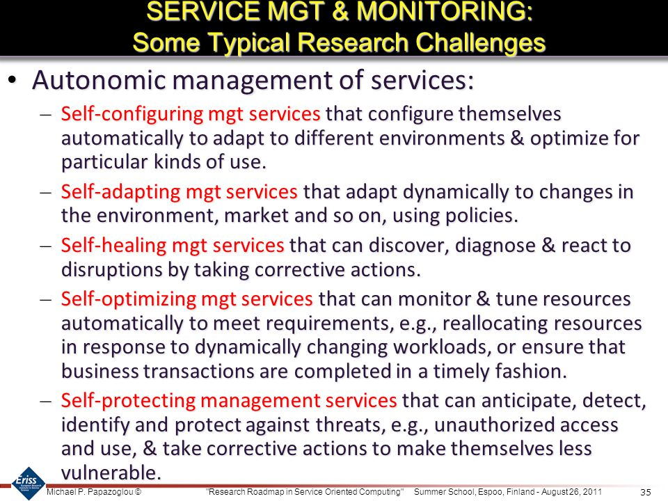 SERVICE MGT & MONITORING: Some Typical Research Challenges