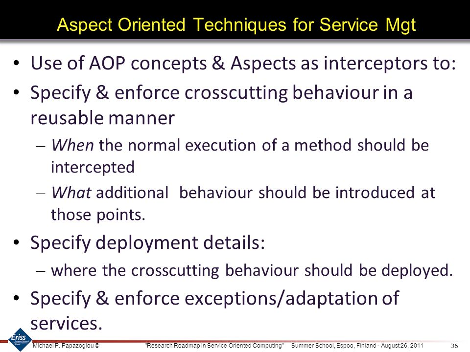Aspect Oriented Techniques for Service Mgt