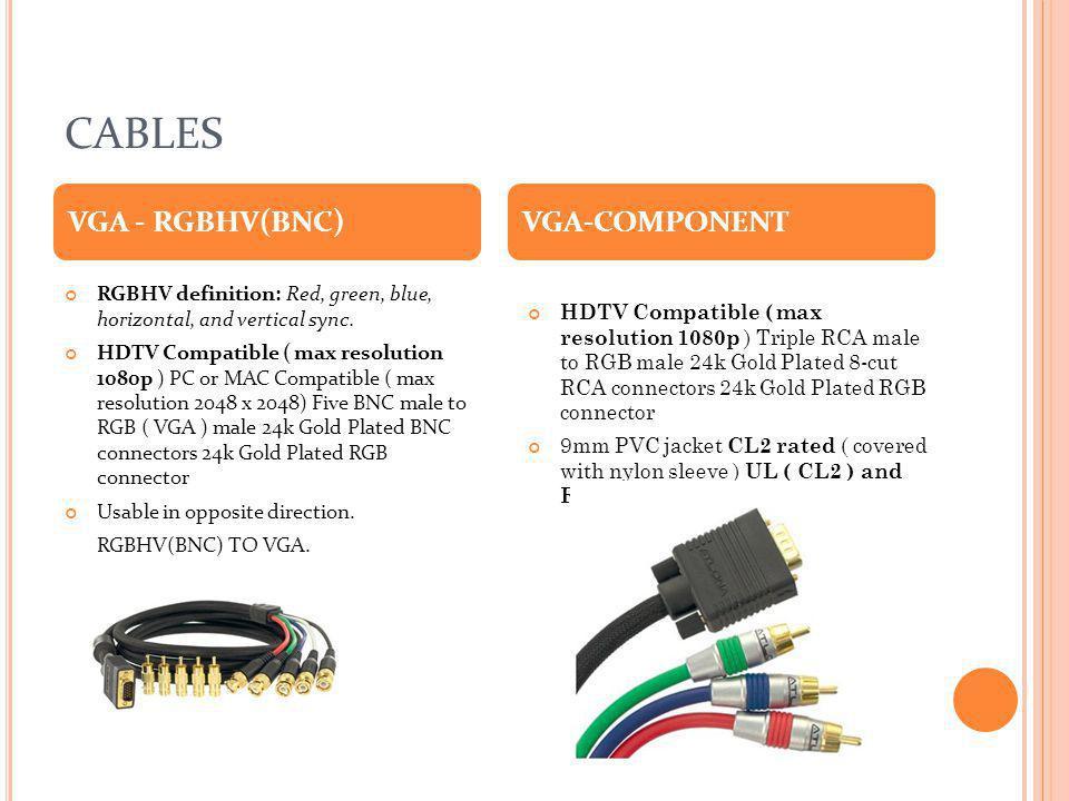 CABLES VGA - RGBHV(BNC) VGA-COMPONENT