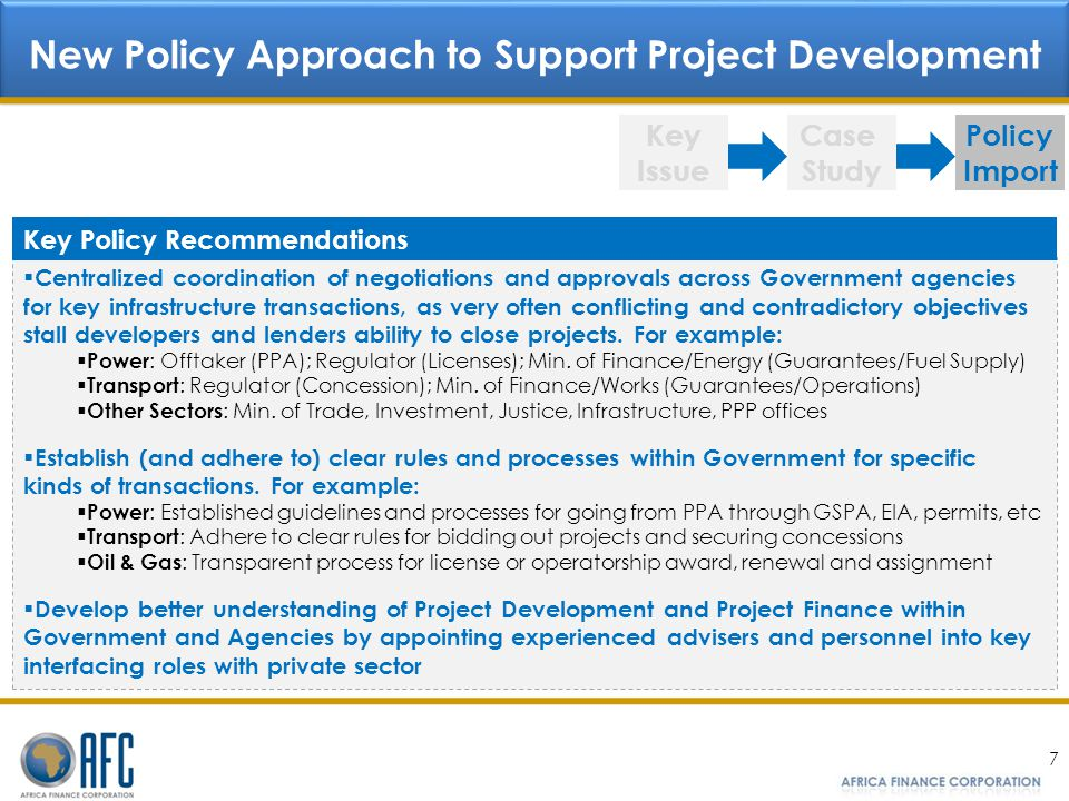 New Policy Approach to Support Project Development