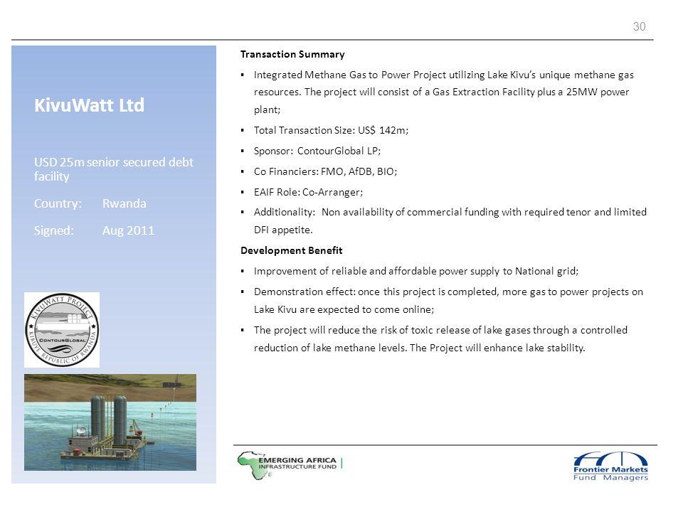 KivuWatt Ltd USD 25m senior secured debt facility Country: Rwanda