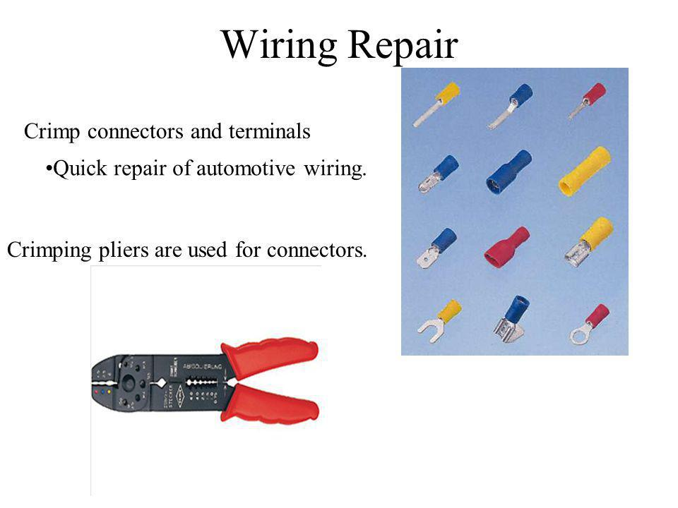 Wiring Repair Crimp connectors and terminals