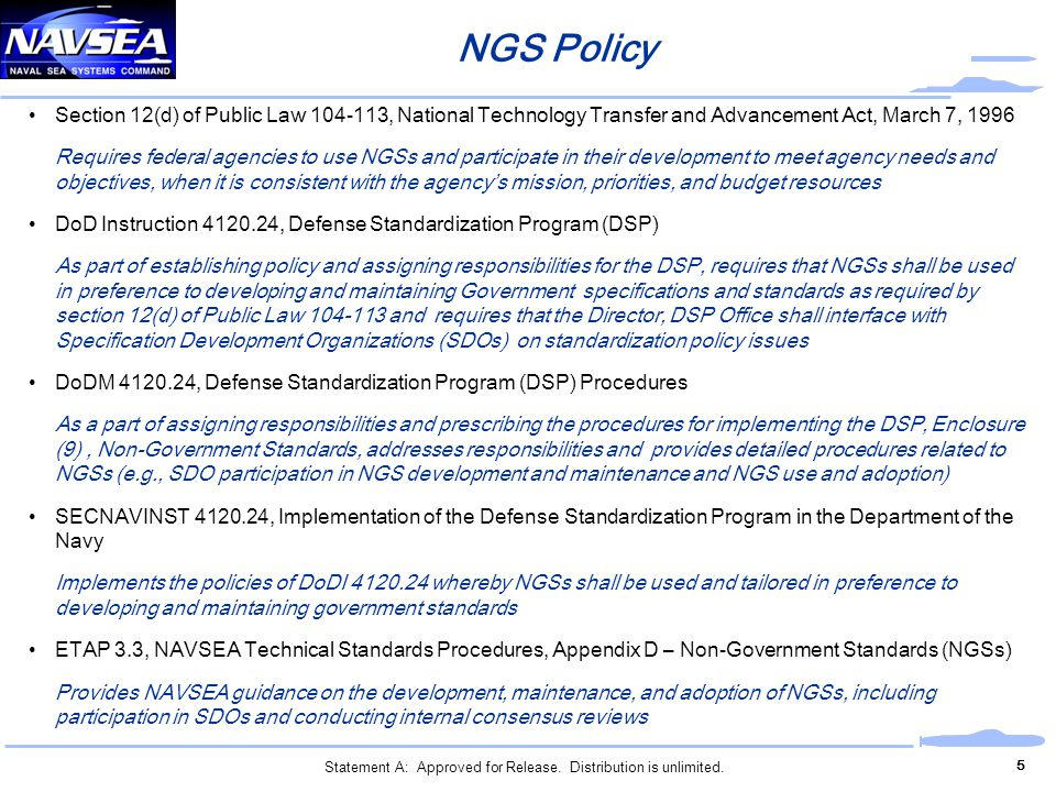 NGS Policy Section 12(d) of Public Law 104-113, National Technology Transfer and Advancement Act, March 7, 1996.