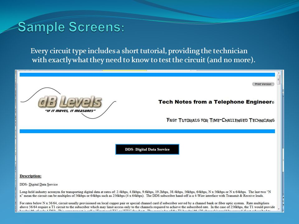 Sample Screens: Every circuit type includes a short tutorial, providing the technician.