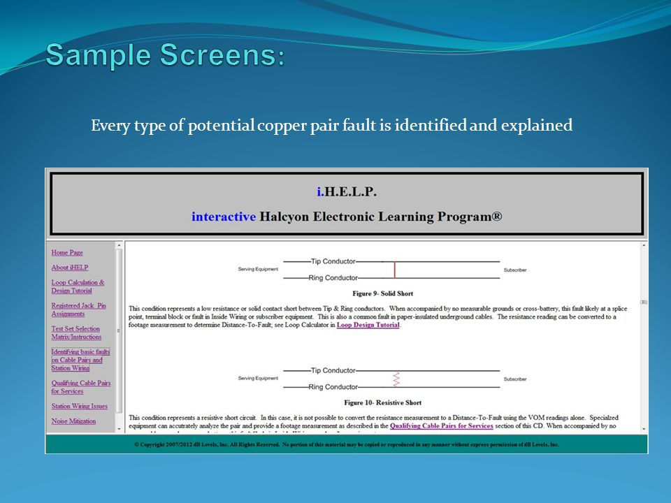 Sample Screens: Every type of potential copper pair fault is identified and explained
