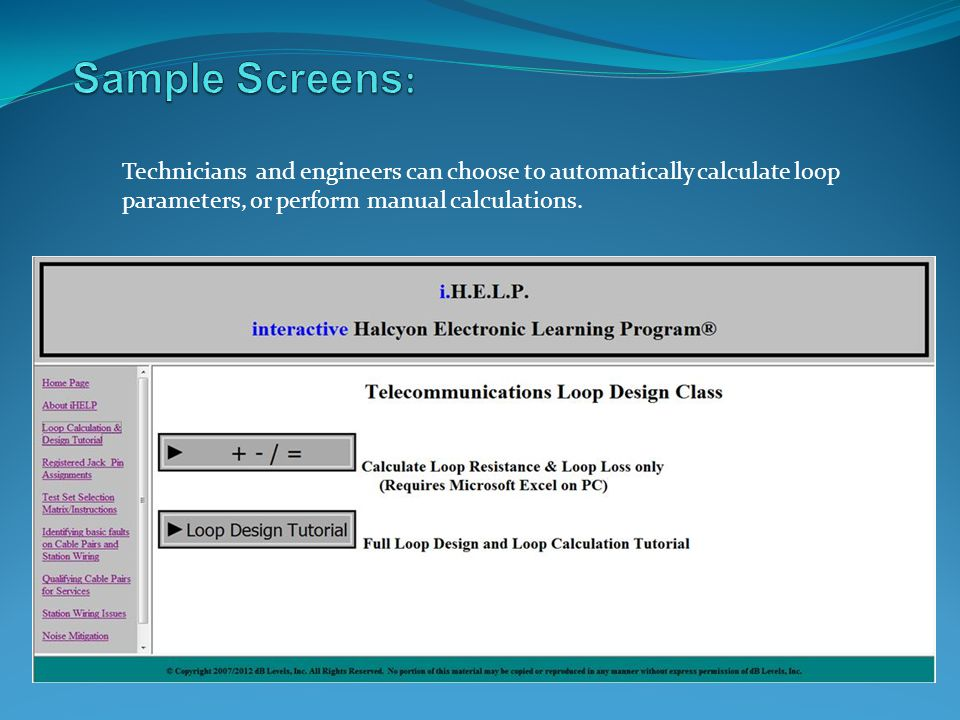 Sample Screens: Technicians and engineers can choose to automatically calculate loop.