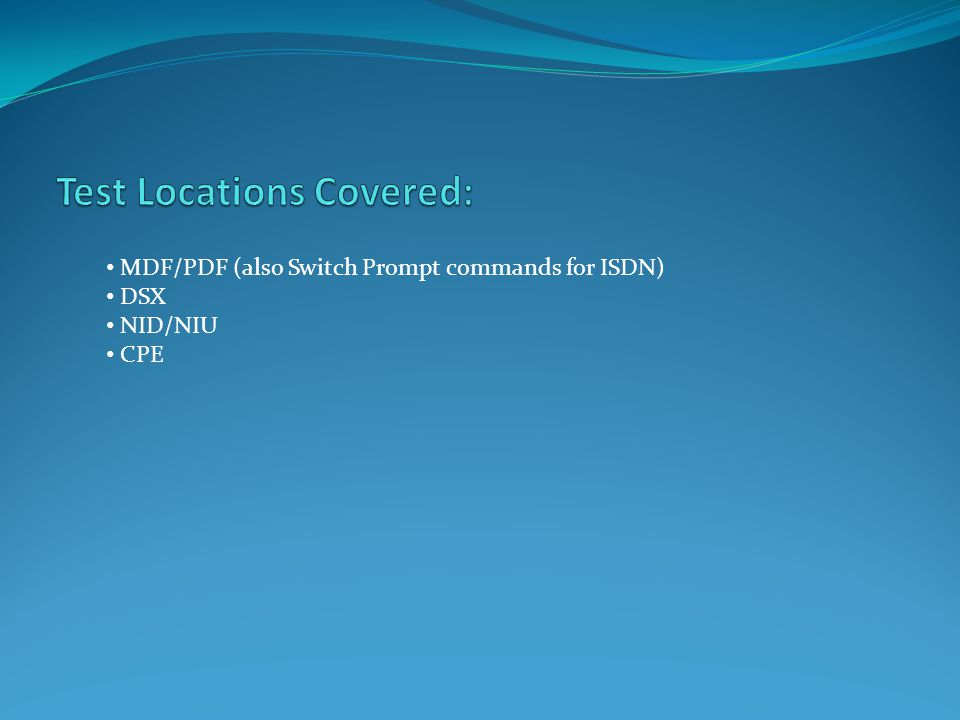 Test Locations Covered: