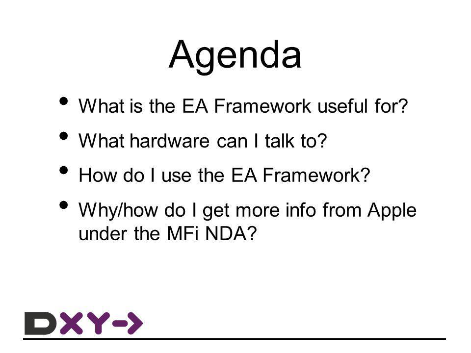 Agenda What is the EA Framework useful for