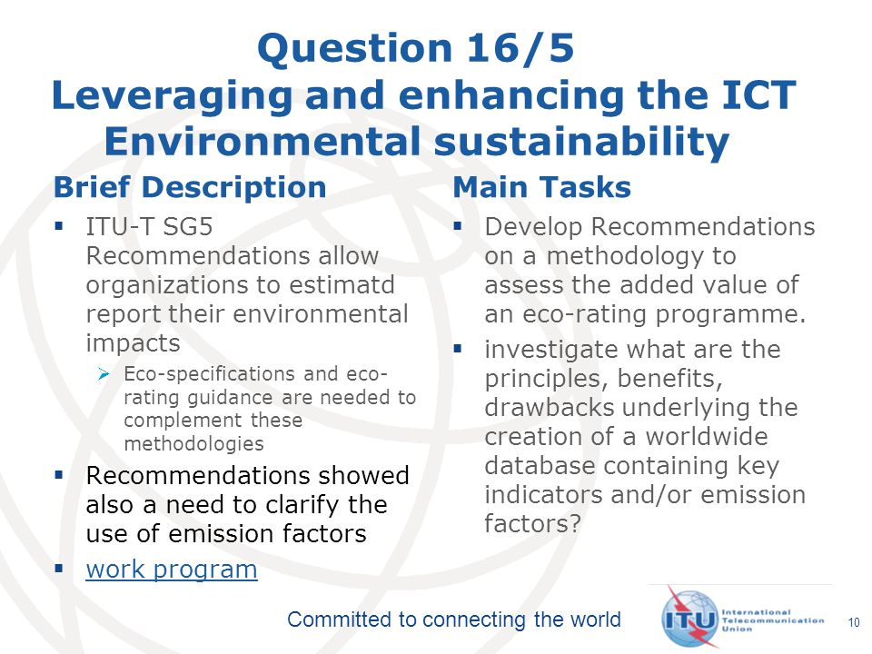 Question 16/5 Leveraging and enhancing the ICT Environmental sustainability