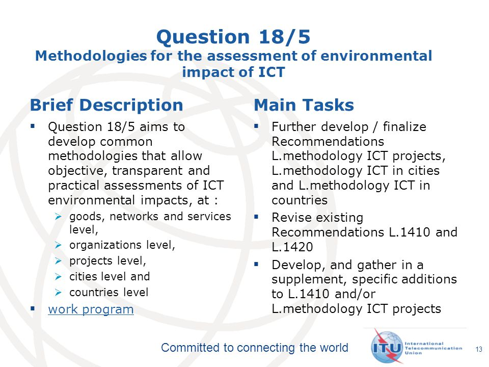 Question 18/5 Methodologies for the assessment of environmental impact of ICT