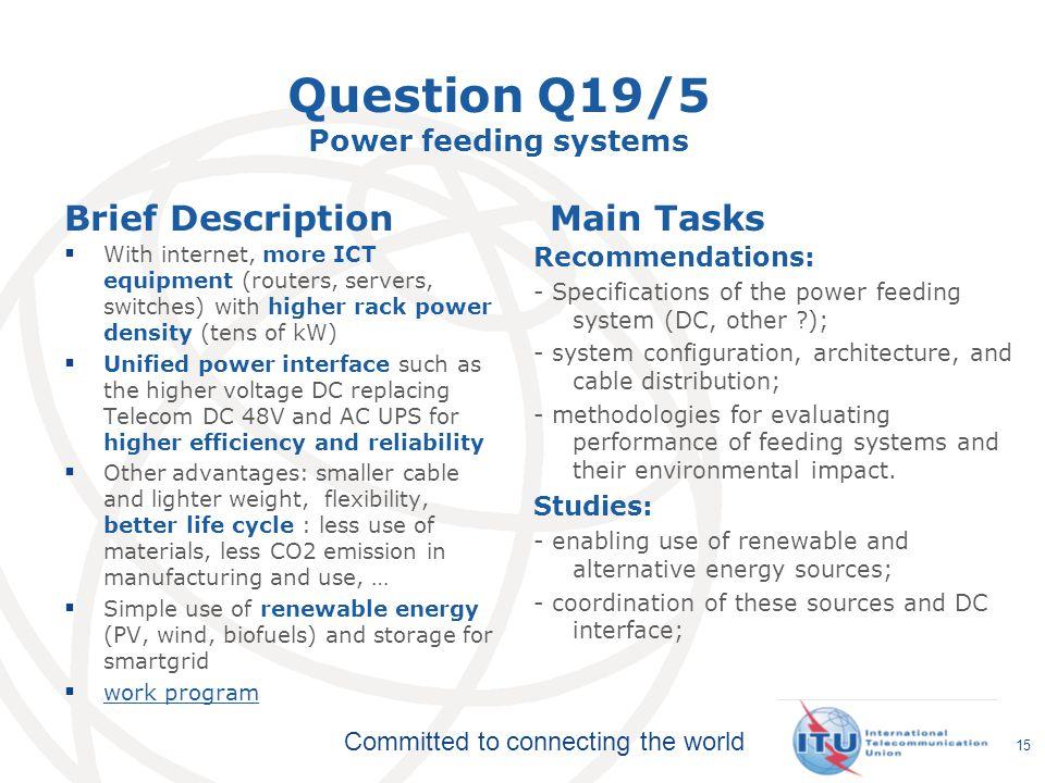 Question Q19/5 Power feeding systems