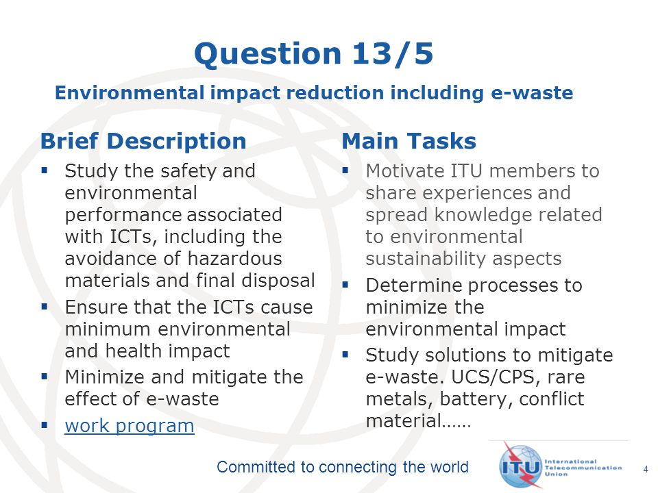 Question 13/5 Environmental impact reduction including e-waste