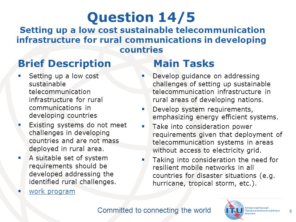 Question 14/5 Setting up a low cost sustainable telecommunication infrastructure for rural communications in developing countries