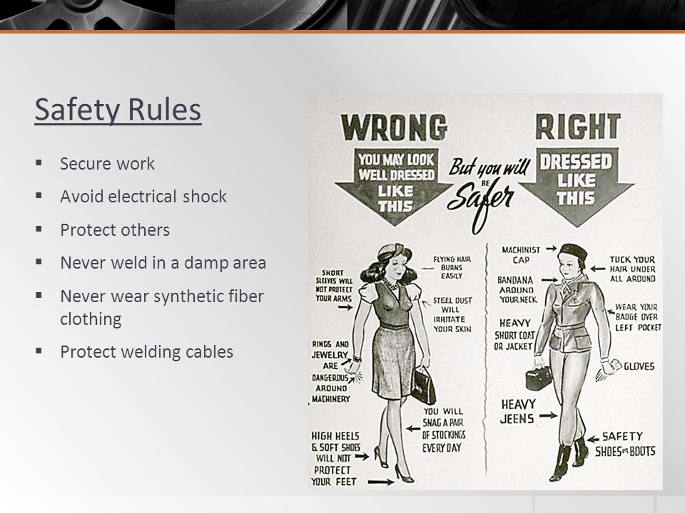Safety Rules Secure work Avoid electrical shock Protect others