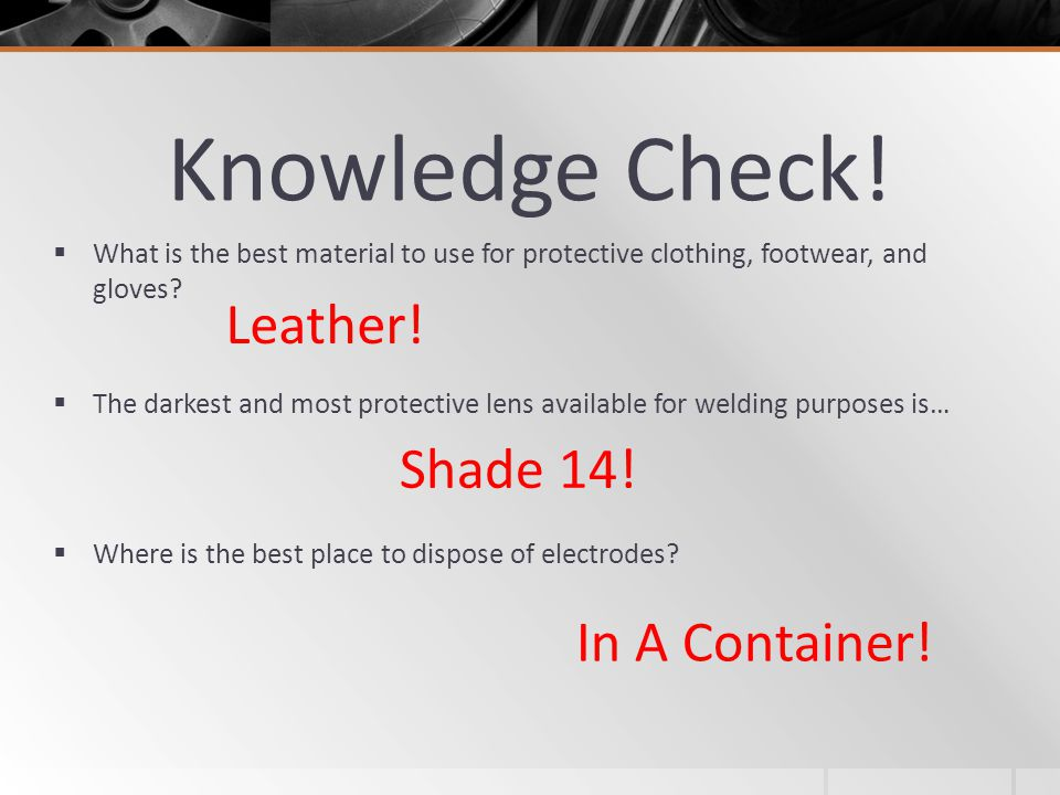 Knowledge Check! Leather! Shade 14! In A Container!