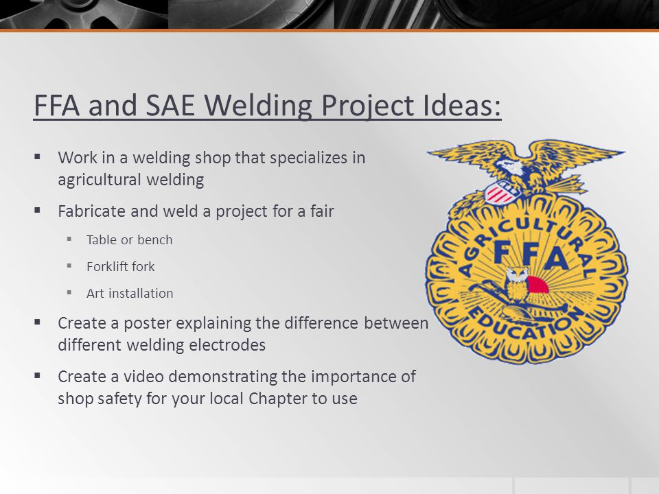 FFA and SAE Welding Project Ideas: