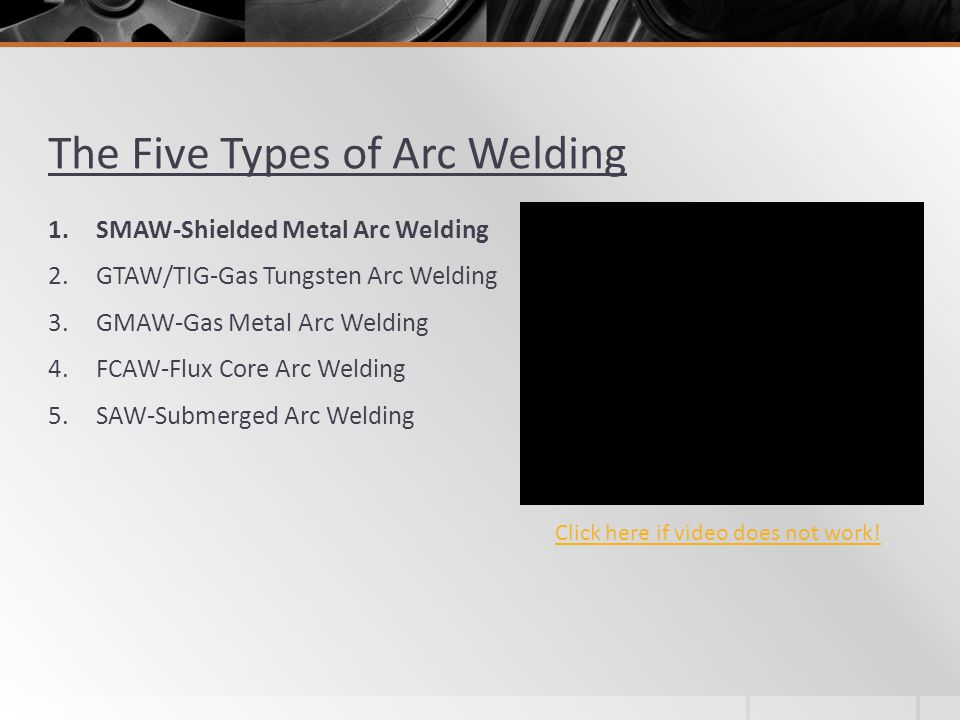 The Five Types of Arc Welding