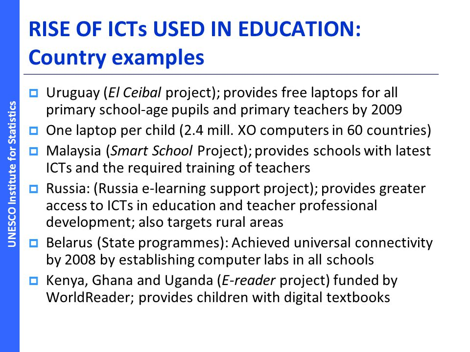 RISE OF ICTs USED IN EDUCATION: Country examples