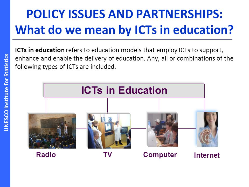 POLICY ISSUES AND PARTNERSHIPS: What do we mean by ICTs in education