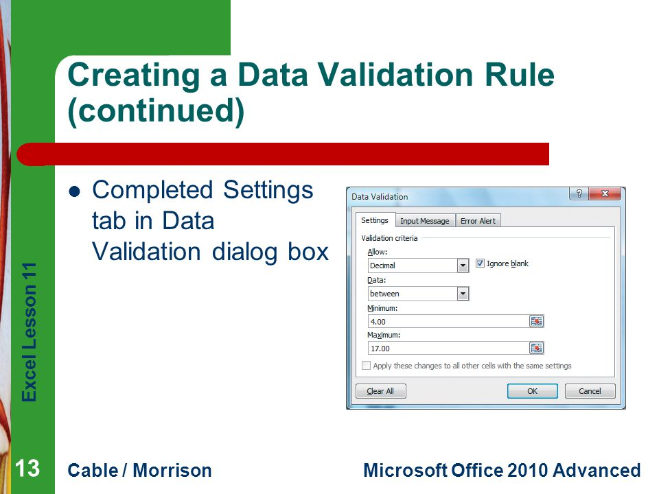 Creating a Data Validation Rule (continued)
