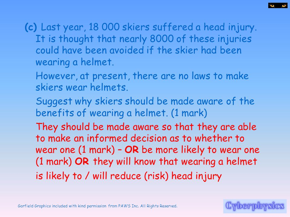 (c) Last year, skiers suffered a head injury