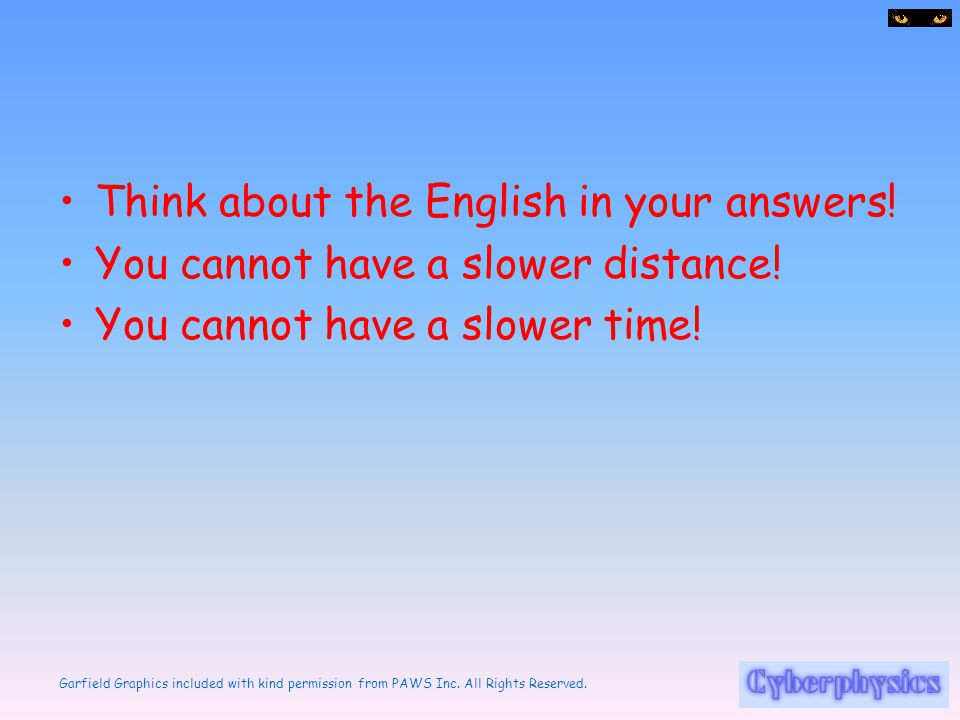 Think about the English in your answers!