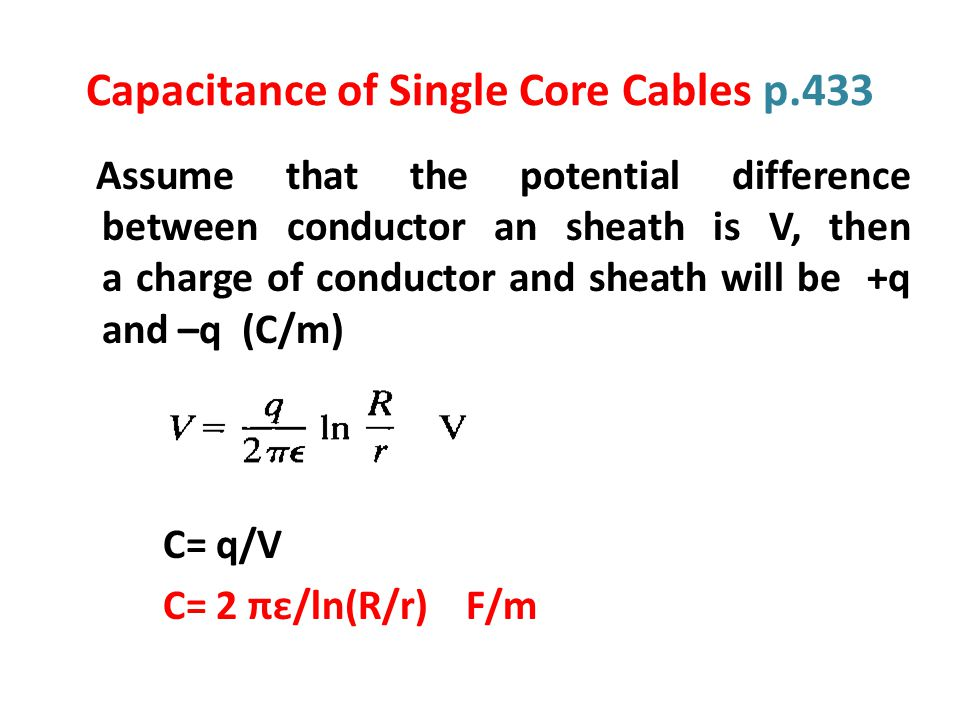 Capacitance of Single Core Cables p.433