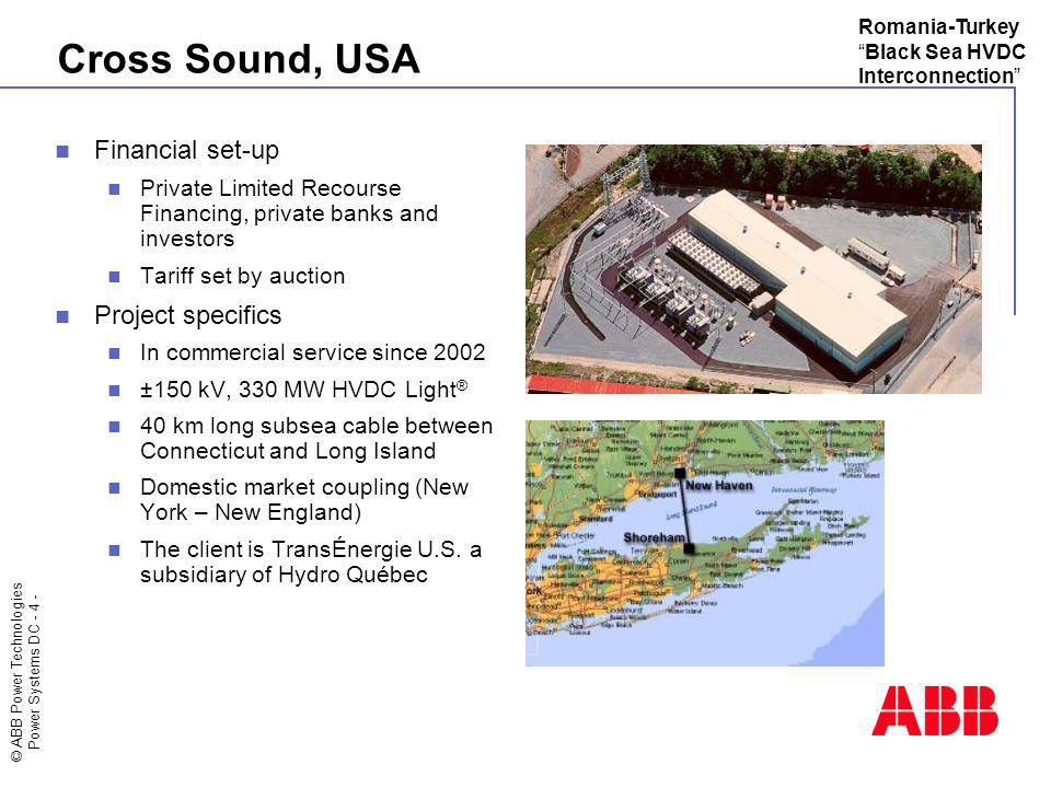 Cross Sound, USA Financial set-up Project specifics
