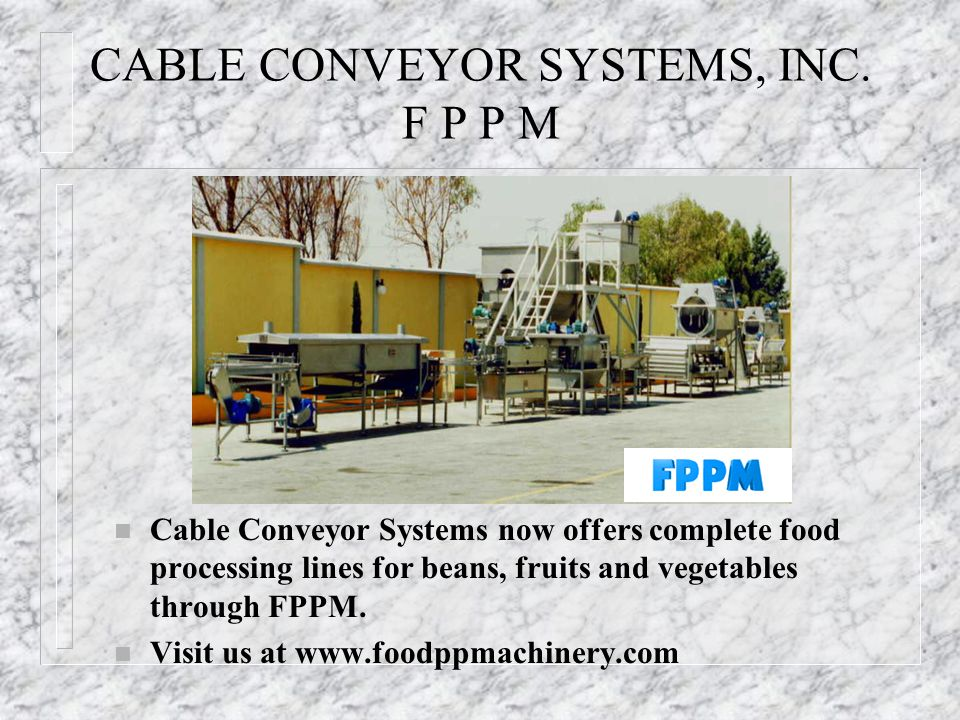 CABLE CONVEYOR SYSTEMS, INC. F P P M