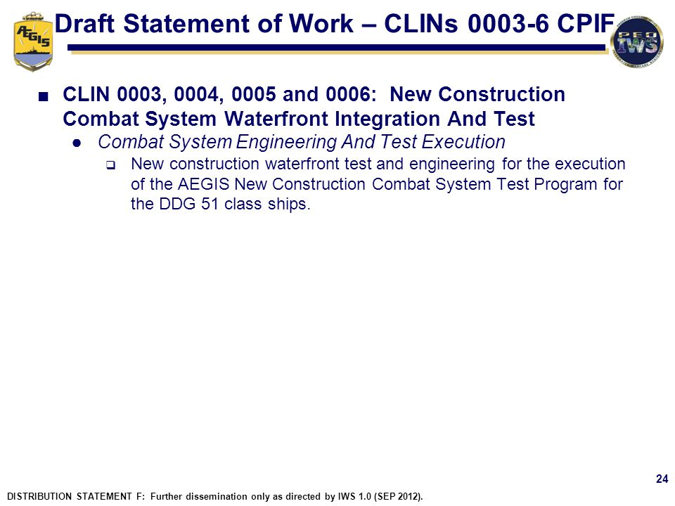 Draft Statement of Work – CLINs 0003-6 CPIF