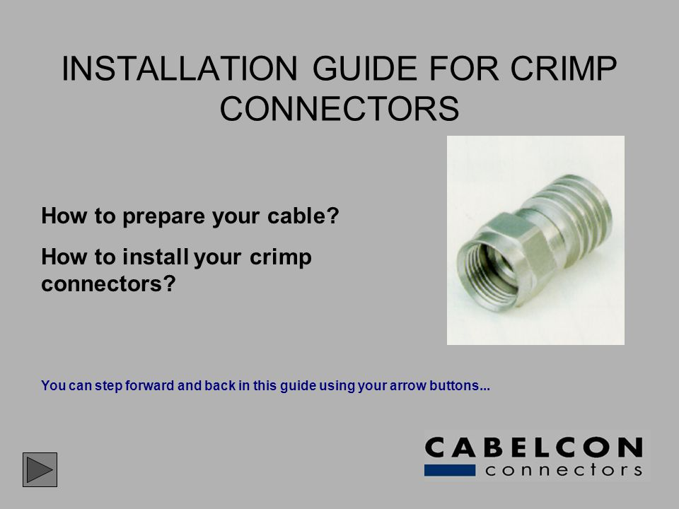 INSTALLATION GUIDE FOR CRIMP CONNECTORS