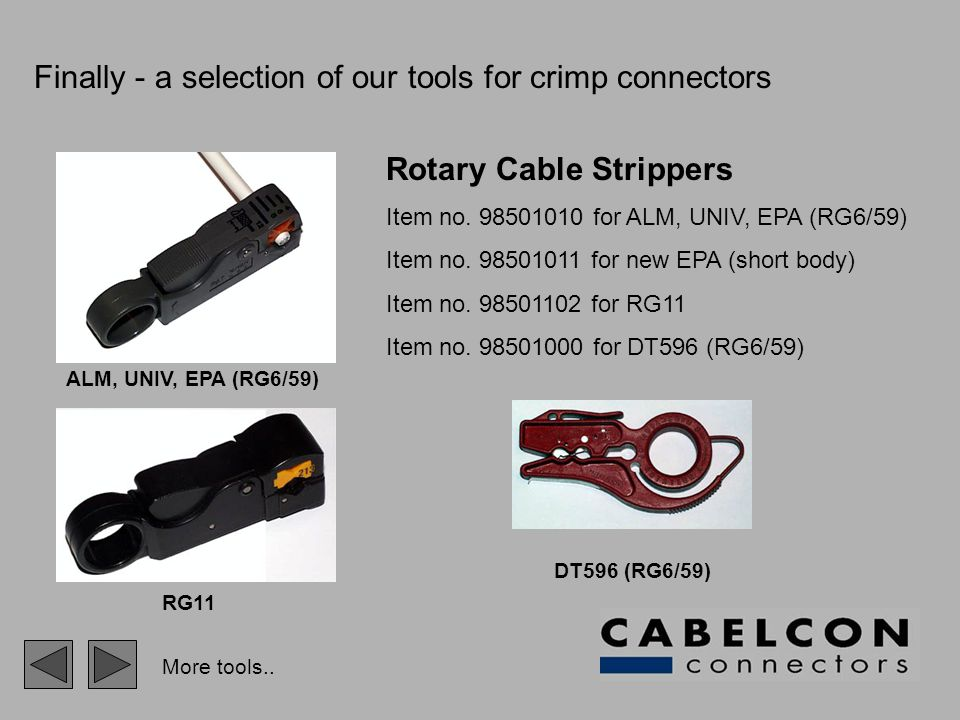 Finally - a selection of our tools for crimp connectors