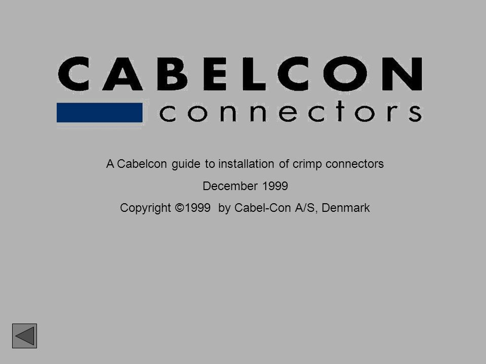 A Cabelcon guide to installation of crimp connectors December 1999