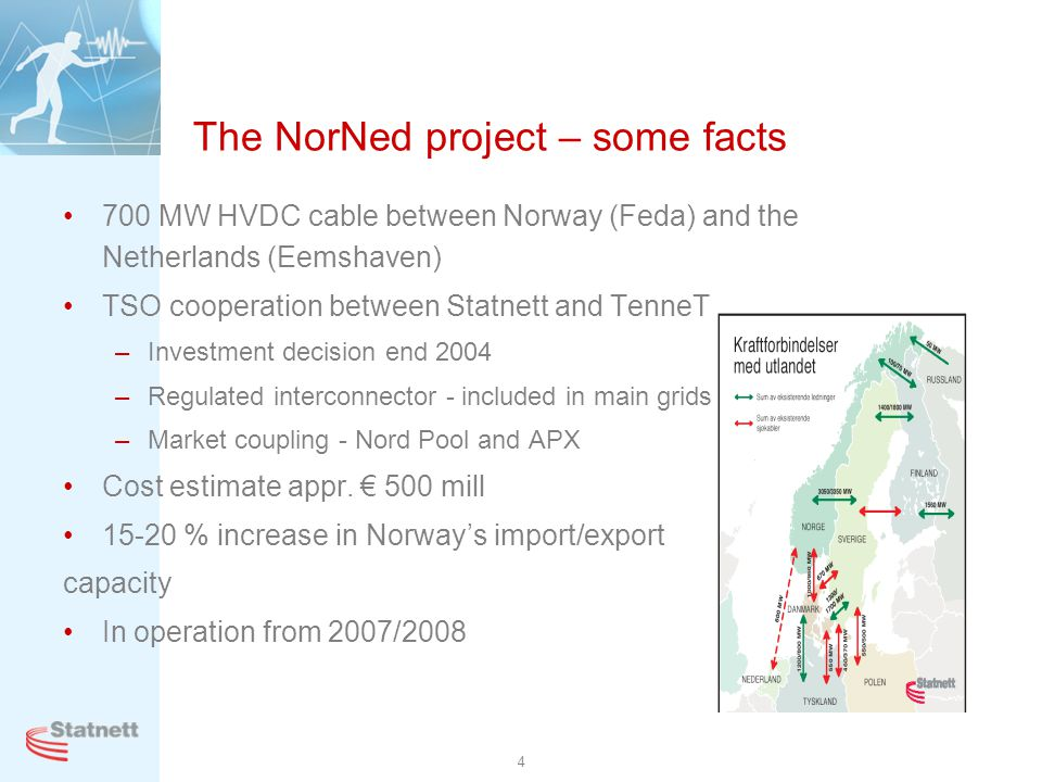 The NorNed project – some facts