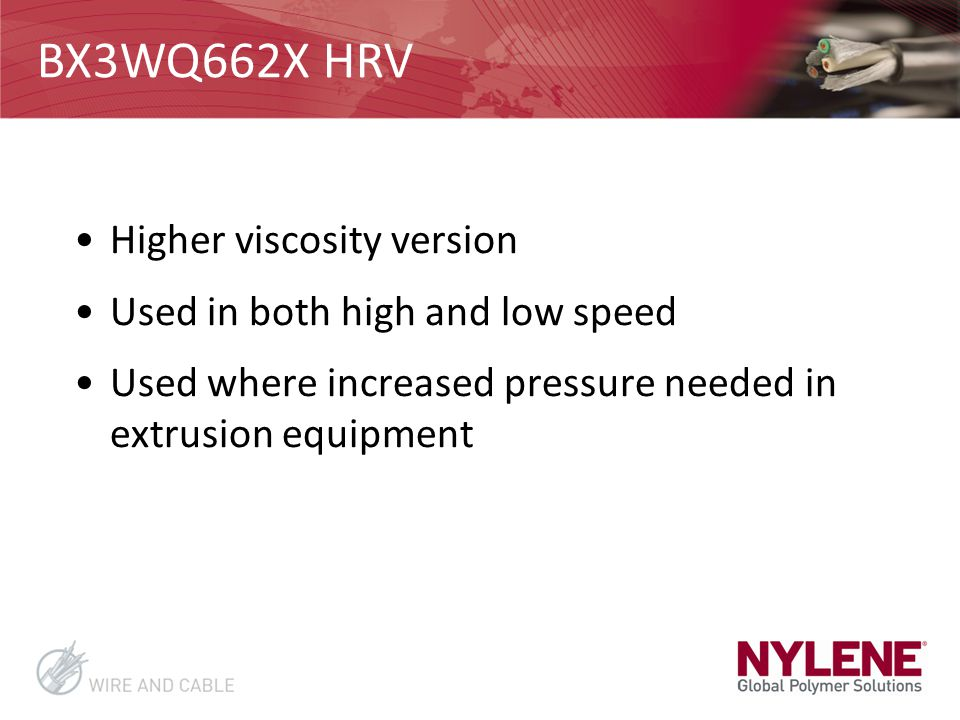 BX3WQ662X HRV Higher viscosity version Used in both high and low speed