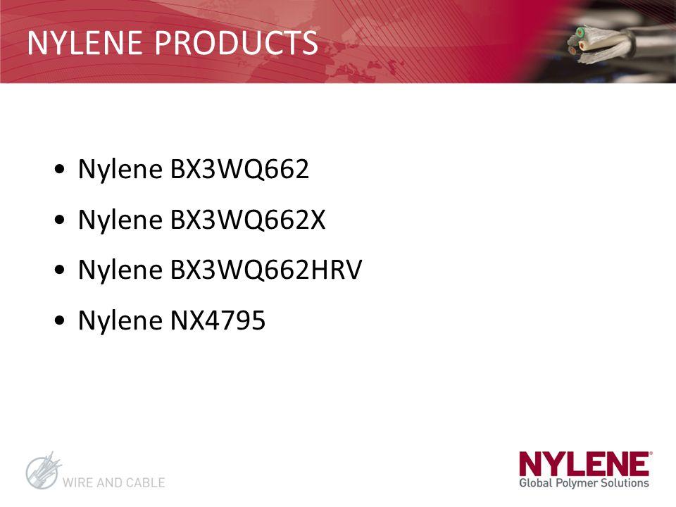 NYLENE PRODUCTS Nylene BX3WQ662 Nylene BX3WQ662X Nylene BX3WQ662HRV