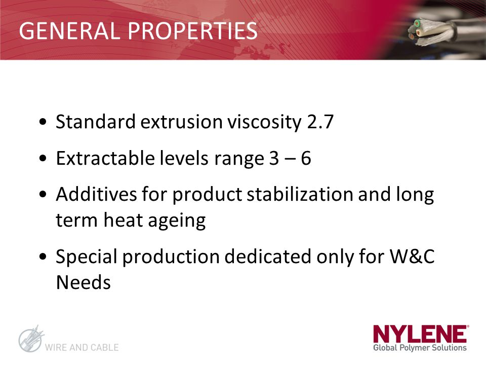 GENERAL PROPERTIES Standard extrusion viscosity 2.7